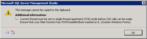 """Say What? – """"Management Studio: must be set in single thread"""